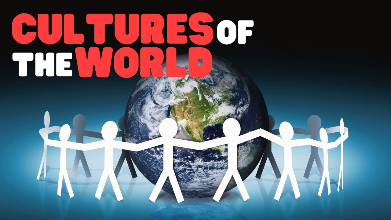 Cultures Of The World A Fun Overview Of The World Cultures For Kids Youtube