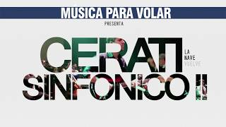 Música para volar - Cerati Sinfónico II Teatro Radio City