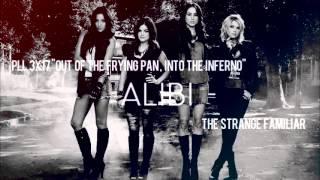 PLL 3x17 Alibi - The Strange Familiar