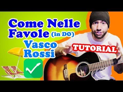 Tutorial Chitarra 🎸 Come Nelle Favole (in DO) - Vasco Rossi - Accordi e Ritmica