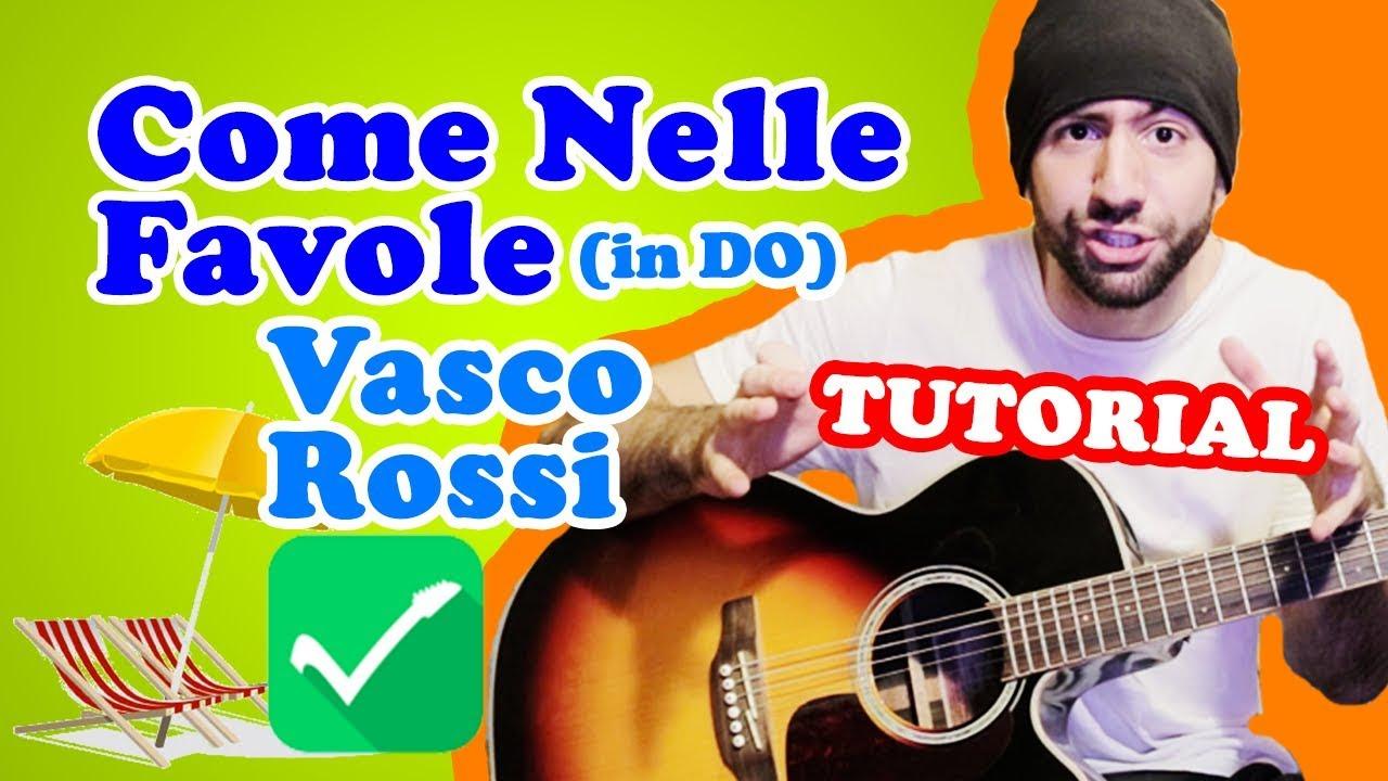 Vasco Rossi, Come nelle favole, spartito testo e accordi ...
