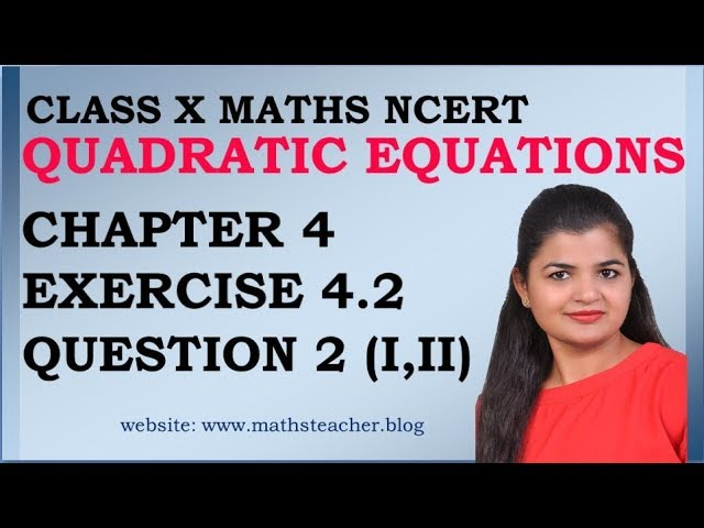 Quadratic Equations | Chapter 4 Ex 4.2 Q2(i,ii) | NCERT | Maths Class 10th