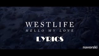 Westlife - Hello My Love Lyrics English Subtitles