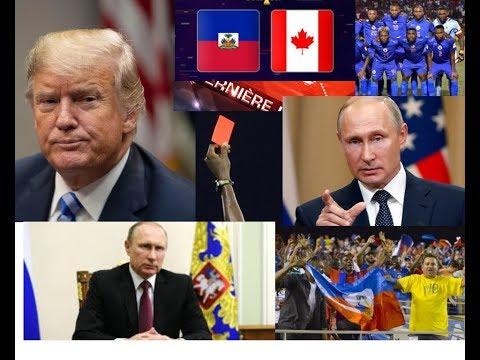 ÉLlection 2020 VLADIMIR PUTIN FE TRUMP MANDE PARDON/haiti vs canada