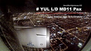 Landing with MD11 Pax at Montréal (YUL) Canada - Window View