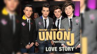 Union J - Love Story (Audio)