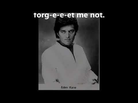 Forget Me Not  EDEN KANE (with Lyrics)