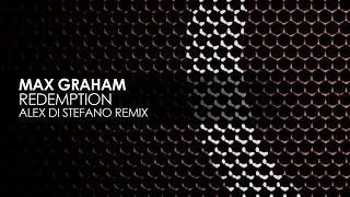 Max Graham - Redemption (Alex Di Stefano Remix) [Cycles]