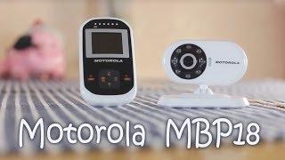 Обзор видеоняни Motorola MBP18