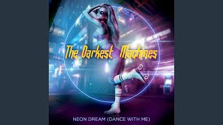 Neon Dream (Dance with Me)