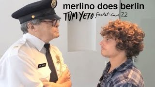 Tum Yeto Pocket Cam #22: Nick Merlino does Berlin