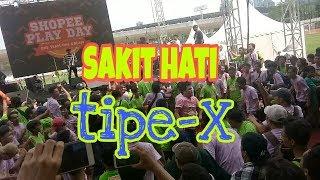 Download Live konser Tipe-X Sakit Hati   Shopee Play Day 2019 Senayan Jakarta