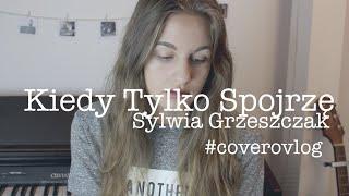 Kiedy tylko spojrzę - Sylwia Grzeszczak + ZLOT