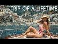 TRIP OF A LIFETIME - Top Ten Travel to Amalfi