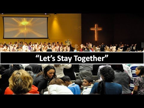 Lets Stay Together   Rev. Sam Townsend