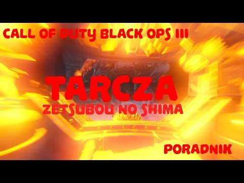 Call of Duty Black Ops III - Tarcza - Zetsubou No Shima - Poradnik