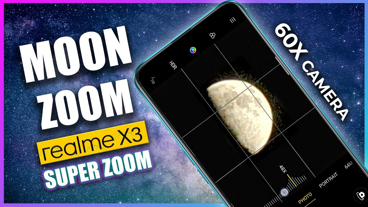 Realme X3 Super Zoom Moon Camera Test Youtube
