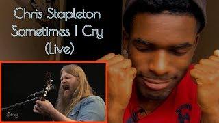 FIRST TIME WATCHING   Chris Stapleton - Sometimes I Cry (Bing Lounge)   REACTION