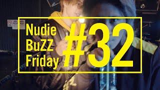 BuZZ / #32 Nudie BuZZ Friday
