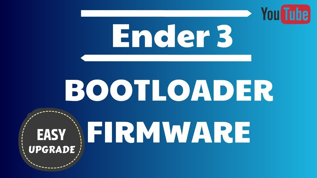 How to install a Bootloader and update Firmware on the Creality Ender 3 3D  Printer