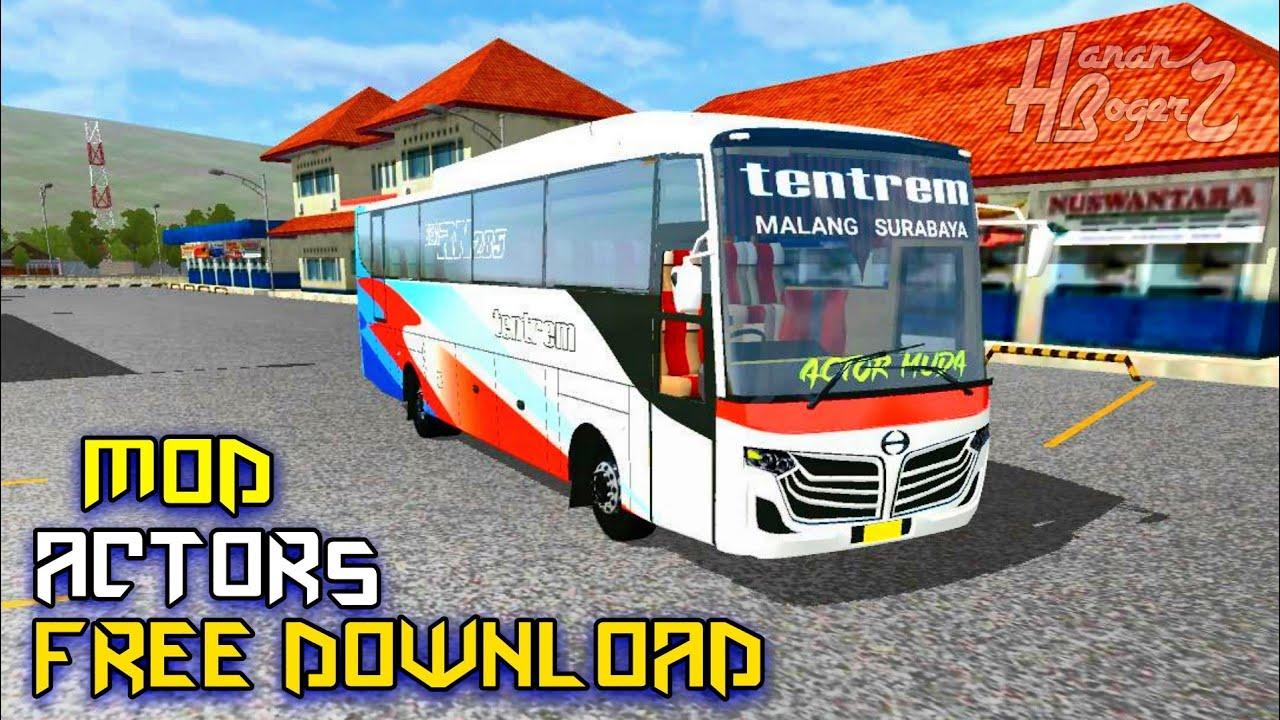 ACTOR + LIVERY MOD BUSSID TERBARU    Bus Simulator Indonesia
