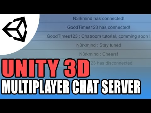 Unity 5 Multiplayer Chat Server Part 2 - Unity 3D[Tutorial][C#]