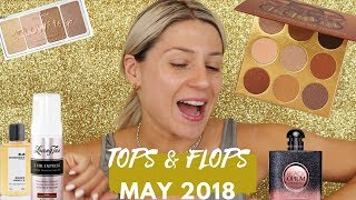 TOPS & FLOPS MAY 2018 | GIO DREVELI |