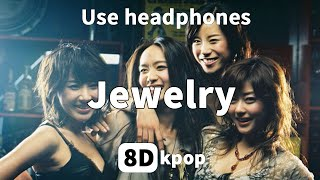 [8D AUDIO] Jewelry / 주얼리 / Great collection of songs