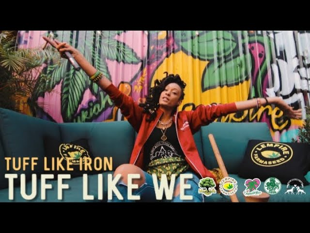 Tuff Like Iron - Tuff Like We Official Video HD