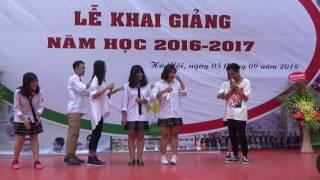 Tiết mục ''Bài ca tuổi trẻ'' tại LỄ KHAI GIẢNG năm học 2016 - 2017