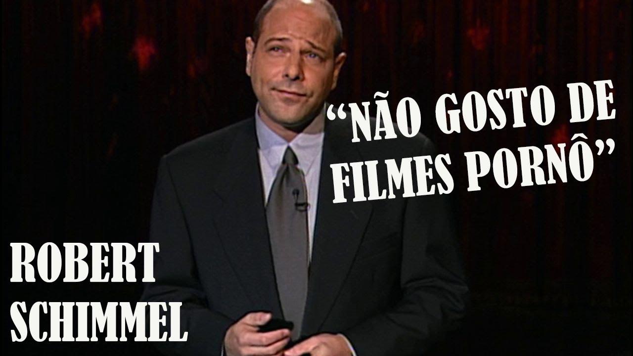 Robert Schimmel - Filme Pornô (Legendado)