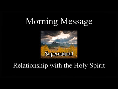 Relationship with the Holy Spirit (2016-08-21)