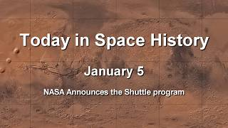 Today in Space History 01-05 - Space Shuttle Program Announced