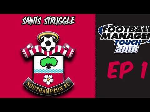 FM Touch Southampton - Saints struggle - Episode 1 - Manchester United |