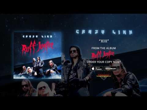 """Crazy Lixx - """"XIII"""" (Official Audio)"""
