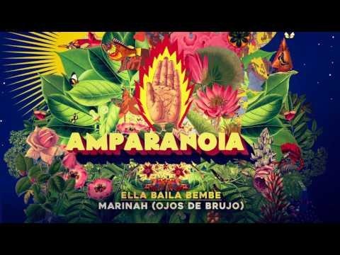Amparanoia - Ella Baila Bembe feat. Marinah (Ojos De Brujo)