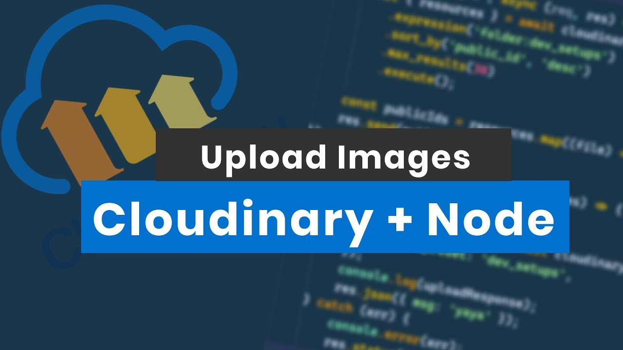 How to Upload images to Cloudinary using React and Nodejs