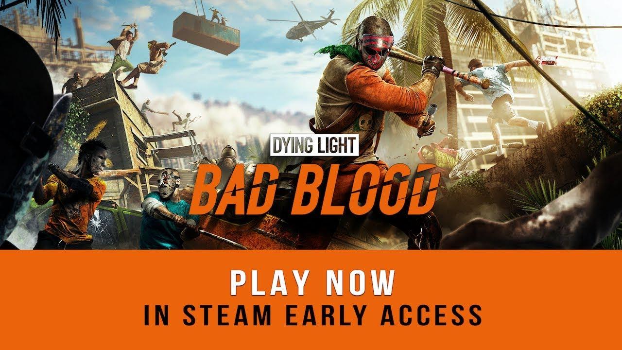 Стала доступна бесплатная «королевская битва» Dying Light: Bad Blood (трейлер)