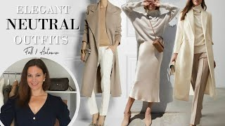 Elegant Neutral Outfits for Fall Autumn |