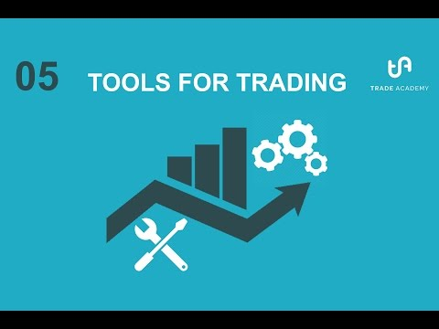 05 Intro To Stocks – Tools for Trading
