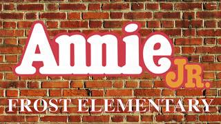 Annie Jr - Frost Elementary 2018