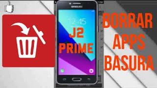 Eliminar aplicaciones basura Samsung galaxy j2 prime (ROOT)