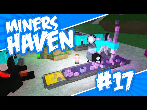 Miners Haven #17 - SUPER FAST MINE (Roblox Miners Haven)