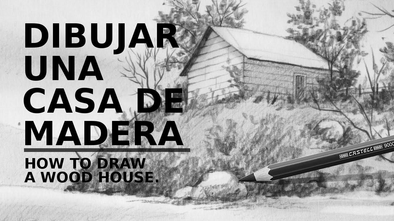 Dibujando una casa de madera how to draw a wood house for Casas para dibujar
