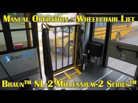 Braun™ NL 2 Millennium 2 Series™ Wheelchair Lift Manual Operation