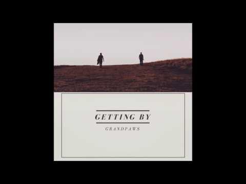 Grandpaws - Getting By ( Full Album )