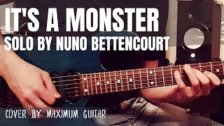 It's A Monster - Solo By Nuno Bettencourt | Maximum Guitar Cover