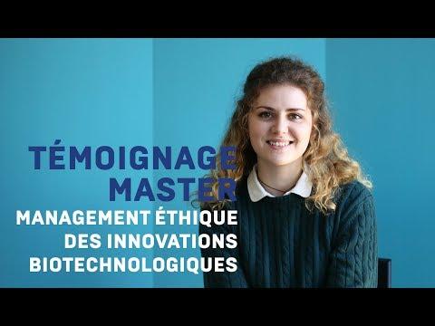 Témoignage - Master Management Ethique des Innovations Biotechnologiques