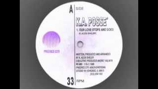 "K' Alexi Shelby & K A Posse ""Our Love Stops And Goes"" ACID 1989"