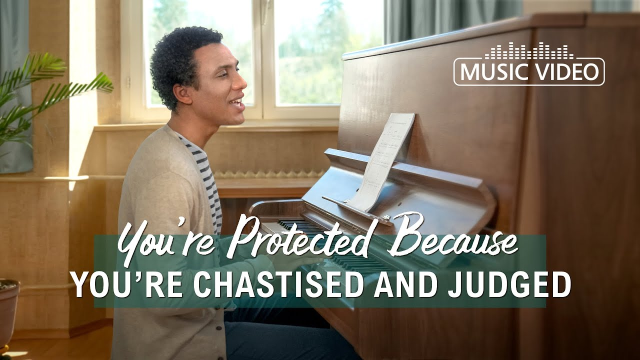 """2021 English Christian Song   """"You're Protected Because You're Chastised and Judged"""""""
